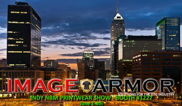 Come See Image Armor at the Printwear NBM Show This Week In Indianapolis